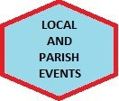 LOCAL AND PARISH EVENTS